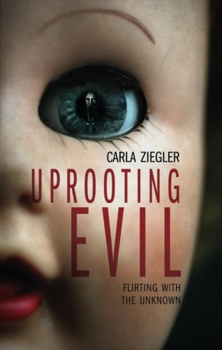 9781618626356: Uprooting Evil