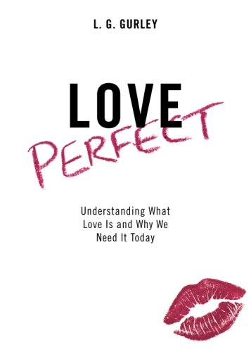 9781618627315: Love Perfect