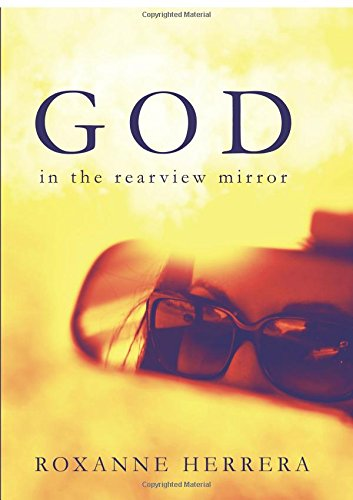 9781618629890: God in the Rearview Mirror