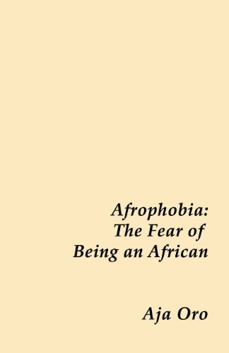 9781618631541: Afrophobia - the Fear of Being an African