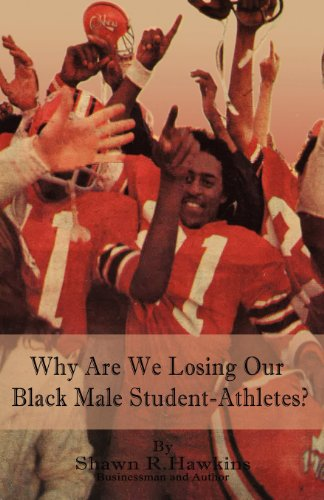 9781618632098: Why Are We Losing Our Black Male Student-Athletes?