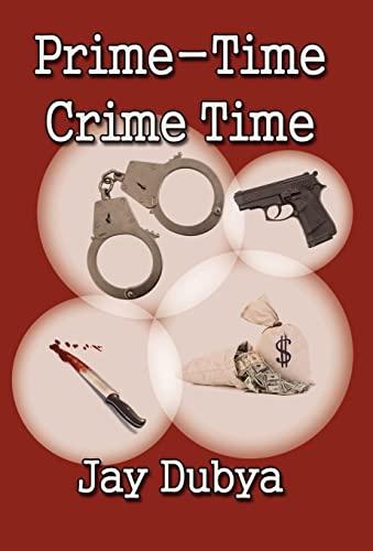 9781618634511: Prime-Time Crime Time