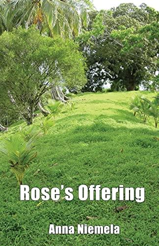 9781618635211: Rose's Offering