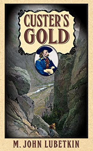 9781618639264: Custer's Gold