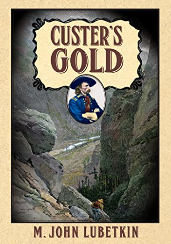9781618639271: Custer's Gold