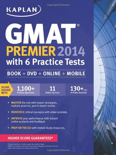 9781618650535: Kaplan GMAT Premier 2014 with 6 Practice Tests: Book + DVD + Online + Mobile