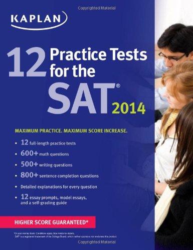 9781618650603: Kaplan 12 Practice Tests for the SAT 2014 (Kaplan Test Prep)