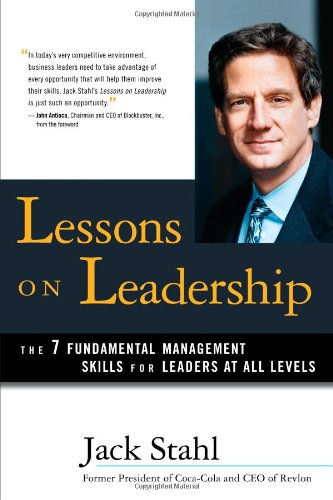 9781618653383: Lessons on Leadership: The 7 Fundamental Management Skills for Leaders at All Levels