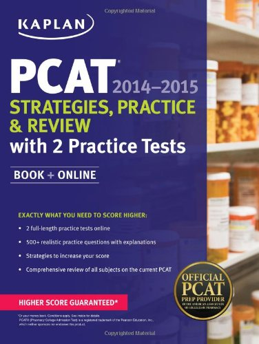 Kaplan PCAT 2014-2015 Strategies, Practice, and Review: Kaplan