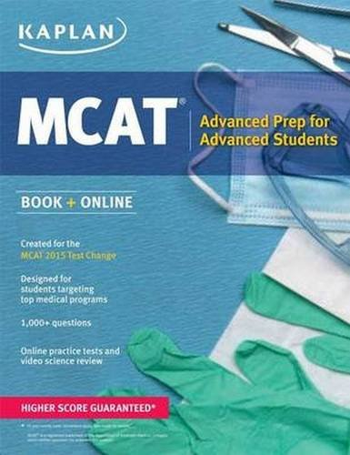 9781618656315: Kaplan MCAT 528: Advanced Prep for Advanced Students (Kaplan Test Prep)