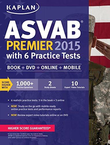 9781618657589: Kaplan ASVAB Premier 2015 with 6 Practice Tests: Book + DVD + Online + Mobile (Kaplan Test Prep)
