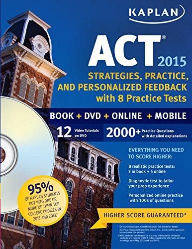 Kaplan ACT 2015 Strategies, Practice and Personalized: Kaplan