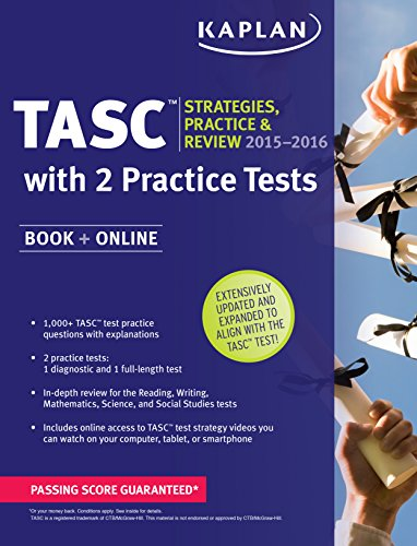 Kaplan TASC⢠2015-2016 Strategies, Practice, and Review with 2 Practice Tests: Book + ...