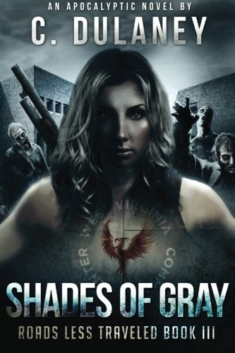 9781618680440: Shades of Gray (Roads Less Traveled Book 3) (Volume 3)