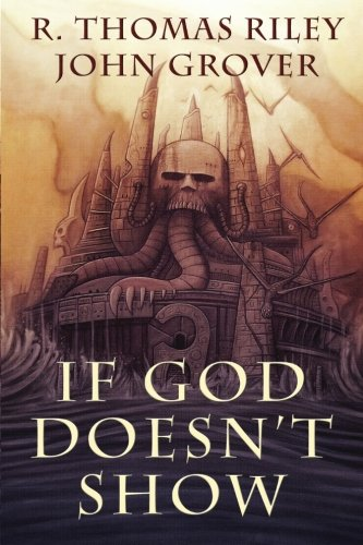 9781618680563: If God Doesn't Show (A Cthulhu Mythos Novel)