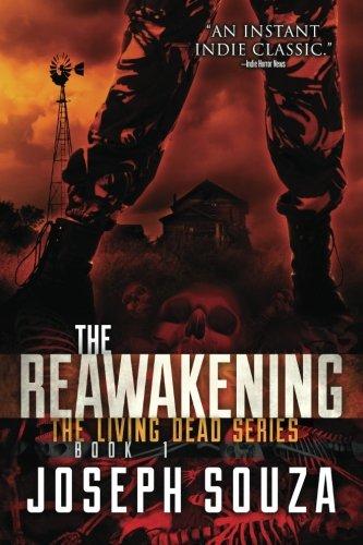 The Reawakening (The Living Dead Series) (Volume 1): Souza, Joseph