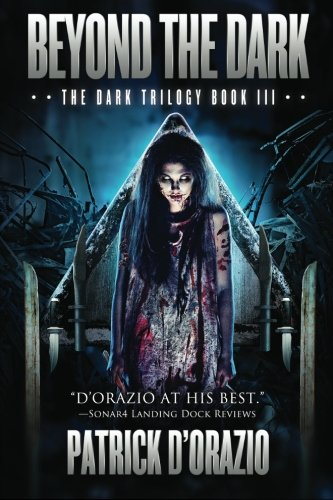 9781618681249: Beyond the Dark (The Dark Trilogy Book 3): Volume 3