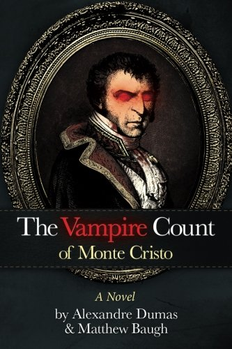 The Vampire Count of Monte Cristo: Matthew Baugh; Alexandre