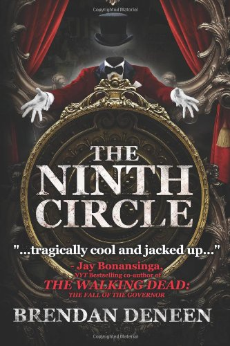 The Ninth Circle: Deneen, Brendan
