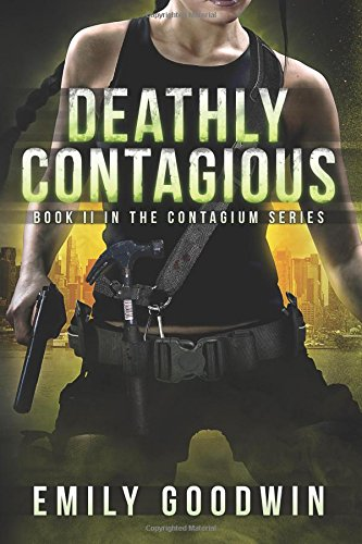 9781618683472: Deathly Contagious (The Contagium Series Book 2) (Volume 2)