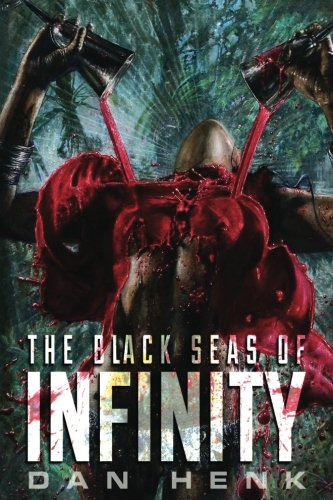 9781618684677: The Black Seas of Infinity
