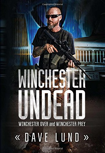 9781618686701: Winchester Undead: Winchester Over (Book One) and Winchester Prey (Book Two)