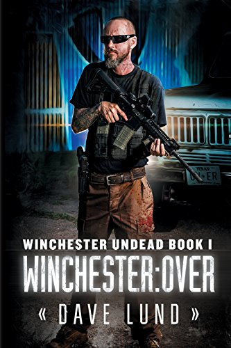 9781618686947: Winchester: Over (Winchester Undead Book 1)