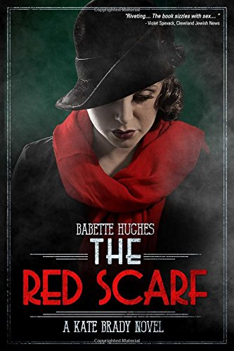 9781618689092: The Red Scarf: The Kate Brady Series (Book Two)