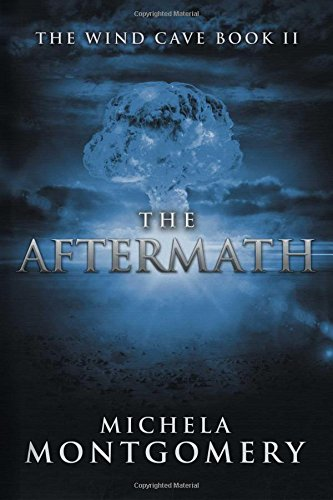 The Aftermath: Wind Cave (Book Two): Montgomery, Michela