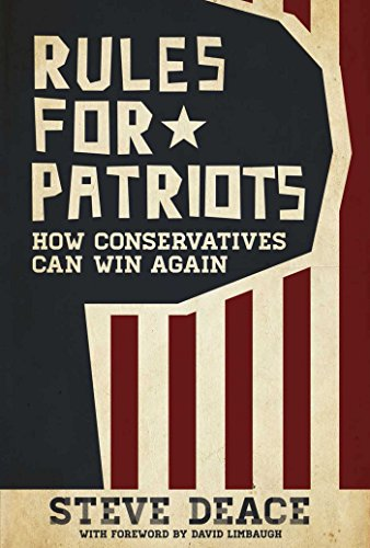 9781618689900: Rules for Patriots: How Conservatives Can Win Again