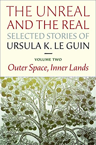 9781618730350: The Unreal and the Real: Selected Stories Volume Two: Outer Space, Inner Lands