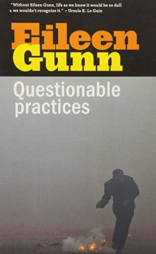9781618730756: Questionable Practices: Stories