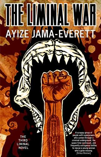 The Liminal War: A Novel: Jama-Everett, Ayize