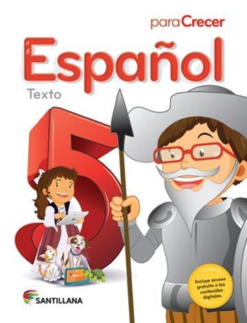 9781618752352: Para Crecer Español 5 Texto 2015-2016 Santillana Isbn: 9781618752352