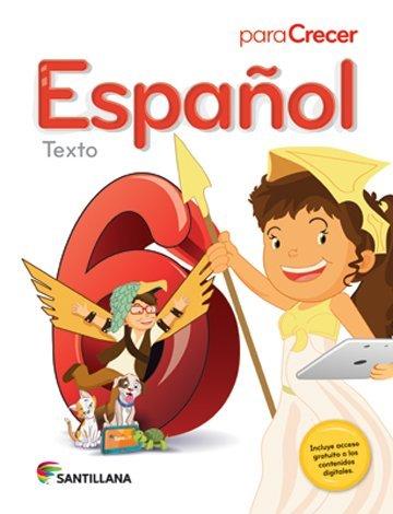9781618752369: Para Crecer Español 6 Texto 2015-2016 Santillana Isbn: 9781618752369