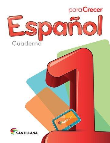 9781618752383: Para Crecer Español 1 Cuaderno 2015/2016 Santillana Isbn: 9781618752383