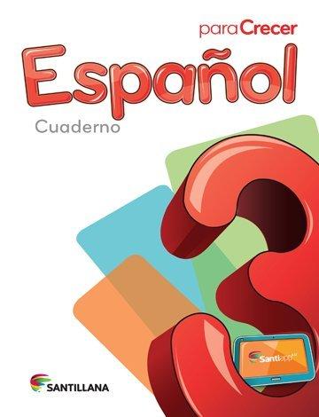 9781618752406: Para Crecer Español 3 Cuaderno 2015/2016 Santillana Isbn: 9781618752406