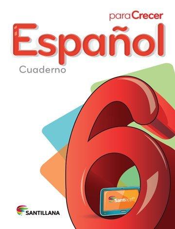 9781618752437: Para Crecer Español 6 Cuaderno 2015-2016 Santillana Isbn: 9781618752437