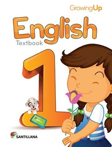 9781618752529: Growing up English 1 Texto Ingles 1 Texto Santillana 2015-2016 Isbn : 9781618752529