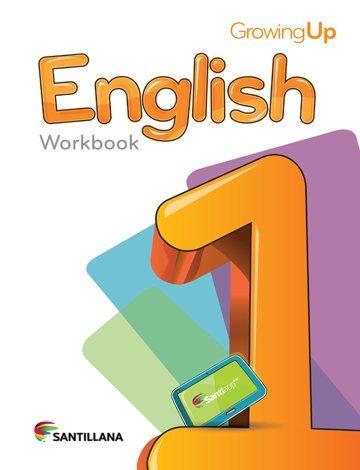9781618752598: Growing up English 1 Cuaderno Santillana 2015-2016 Isbn: 9781618752598