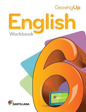 9781618752642: Growing up English 6 Cuaderno 2015-2016 Santillana Isbn: 9781618752642