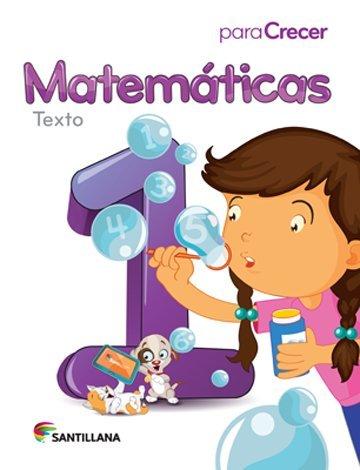 9781618752734: Para Crecer Matemáticas 1 Texto Santillana 2015-2016 Isbn: 9781618752734