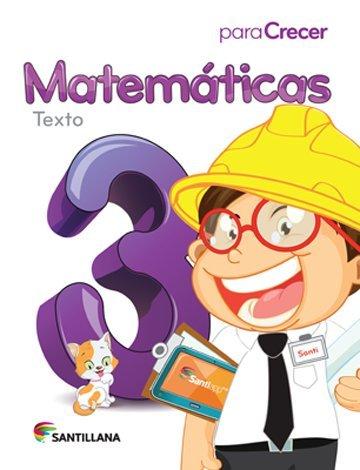 9781618752758: Para Crecer Matemáticas 3 Texto Santillana 2015-2016 Isbn: 9781618752758