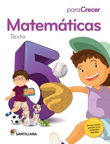 9781618752772: Para Crecer Matemáticas 5 Texto Santillana 2015-2016 Isbn : 9781618752772