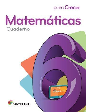 9781618752857: Para Crecer Matemáticas 6 Cuaderno Santillana 2015-2016 Isbn: 9781618752857