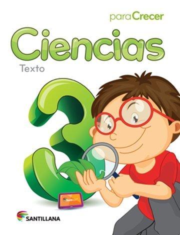 9781618752956: Para Crecer Ciencias 3 Texto Santillana 2015-2016 Isbn: 9781618752956
