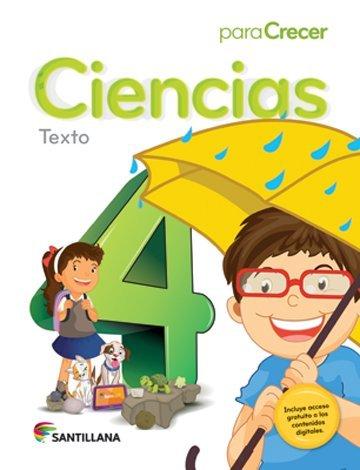 9781618752963: Para Crecer Ciencias 4 Texto Santillana 2015-2016 Isbn : 9781618752963