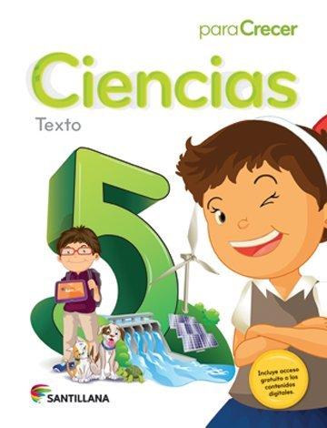 9781618752970: Para Crecer Ciencias 5 Texto Santillana 2015-2016 Isbn: 9781618752970