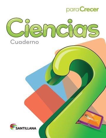 9781618753007: Para Crecer Ciencias 2 Cuaderno 2015-2016 Santillana Isbn: 9781618753007