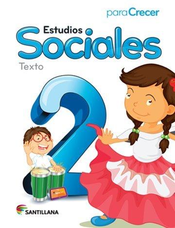 9781618753120: Para Crecer Estudios Sociales 2 Texto 2015-2016 Santillana Isbn: 9781618753120